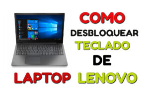 como desbloquear el teclado de una laptop lenovo
